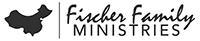 Fischer Family Ministries